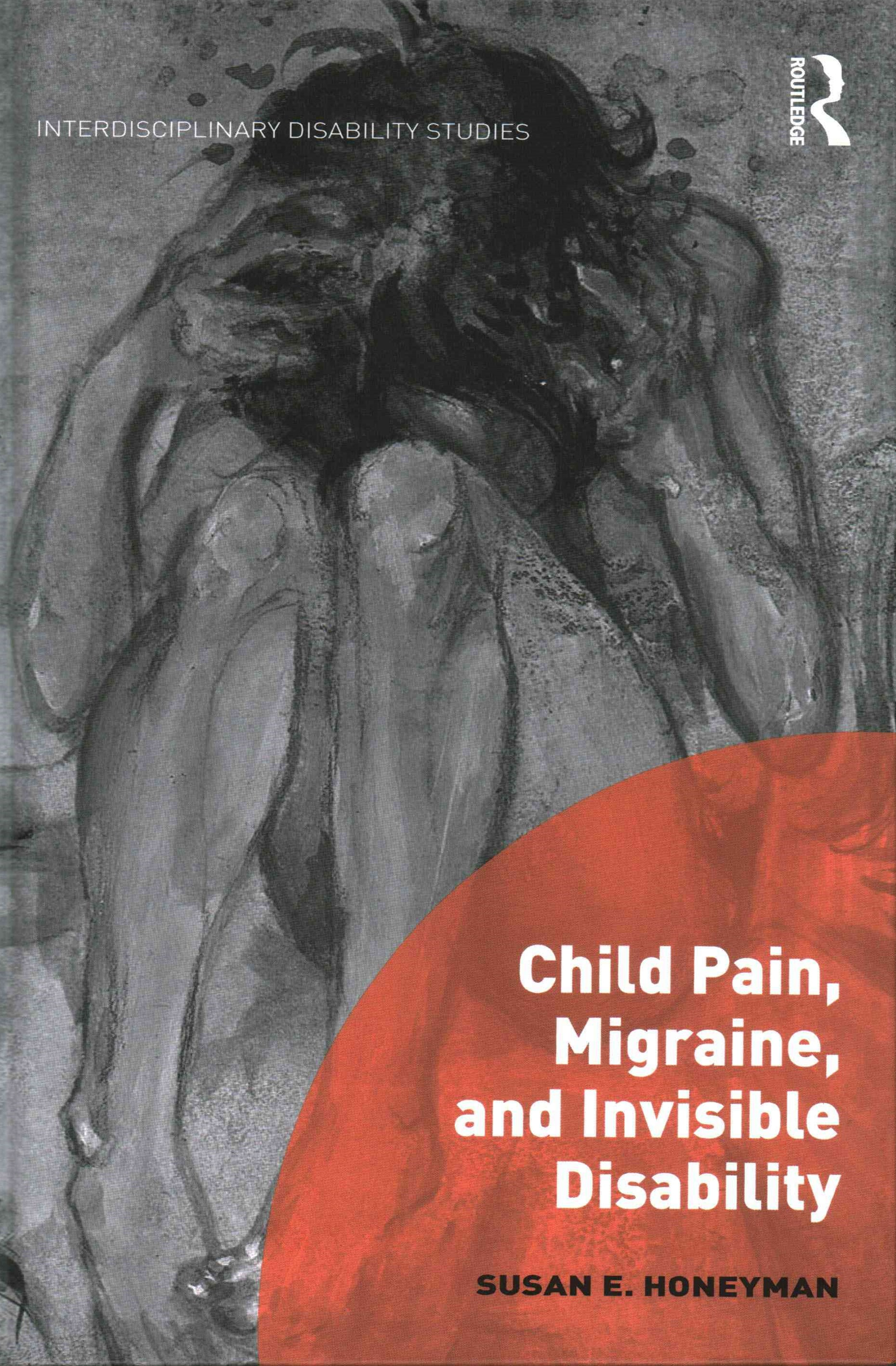Child Pain, Migraine and Invisible Disability