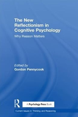 The New Reflectionism in Cognitive Psychology