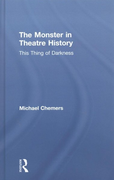 Monster in Theatre History