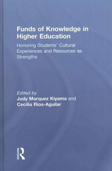 Funds of Knowledge in Higher Education