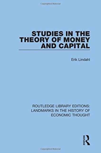 Studies in the Theory of Money and Capital