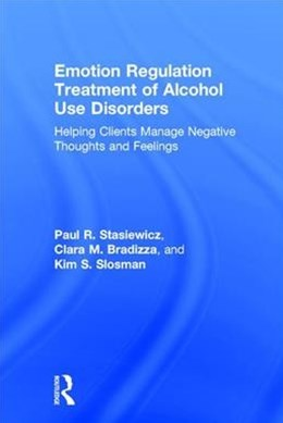 Emotion Regulation Treatment of Alcohol Use Disorders