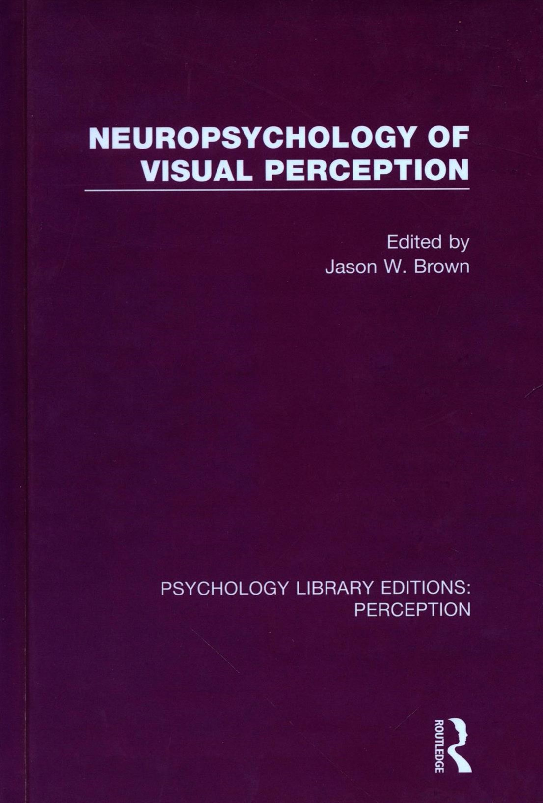 Neuropsychology of Visual Perception
