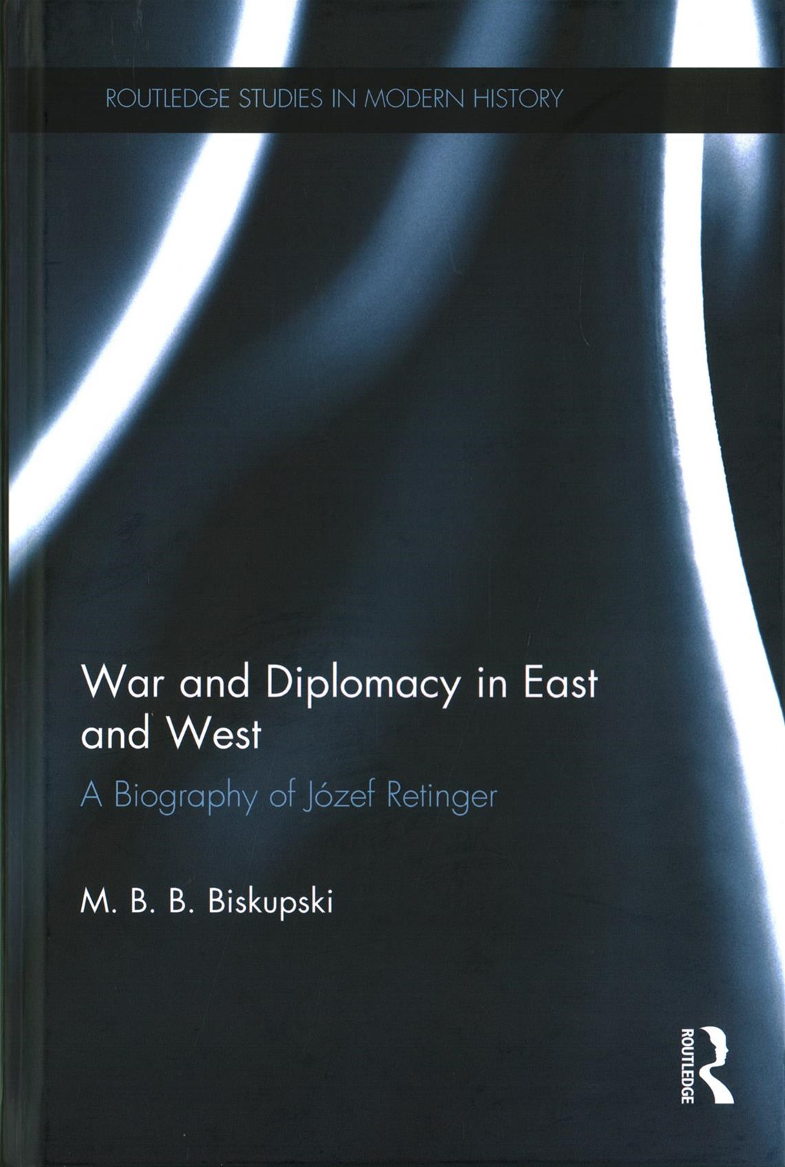 War and Diplomacy in East and West