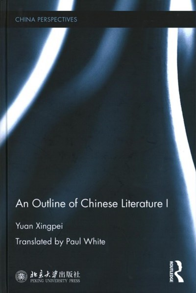 Outline of Chinese Literature I