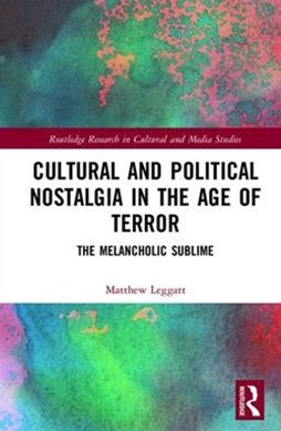Nostalgic Sublime and the Role of Terror in Contemporary Culture