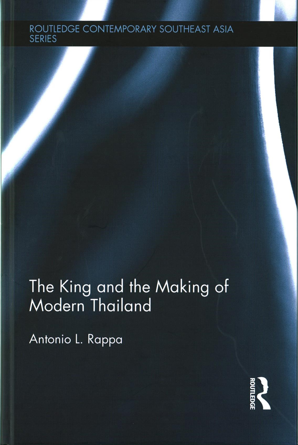 King and the Making of Modern Thailand