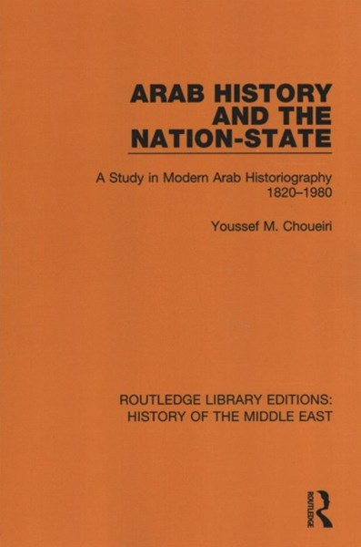 Arab History and the Nation-state