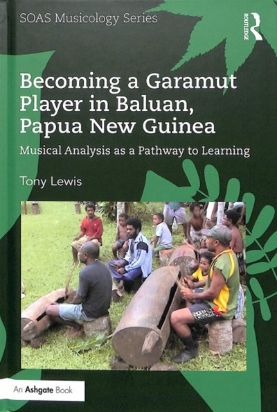 Becoming a Garamut Player in Baluan, Papua New Guinea