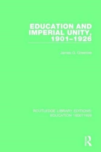 Education and Imperial Unity 1901-1926