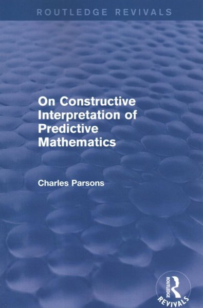 On Constructive Interpretation of Predictive Mathematics 1990