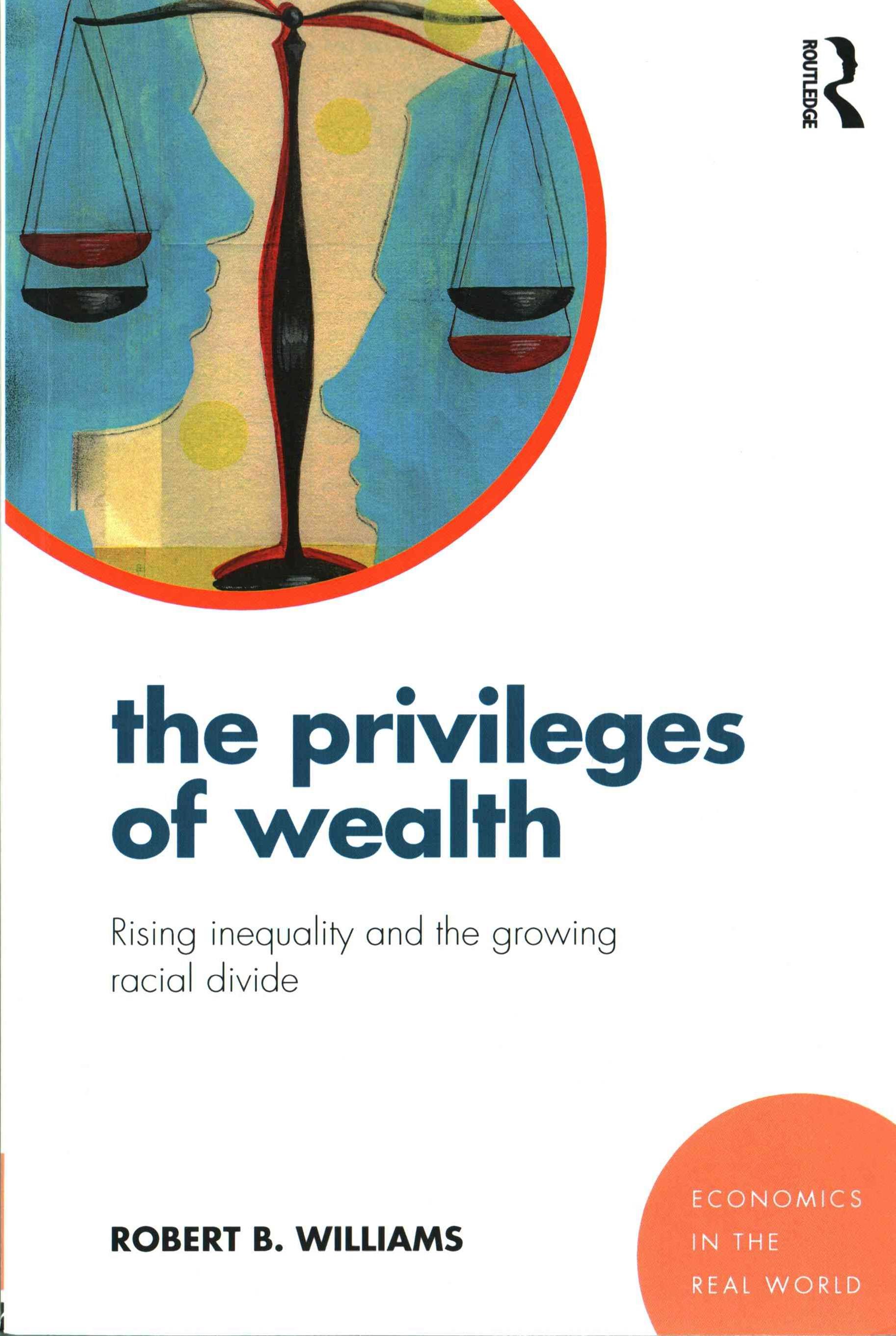 Privileges of Wealth