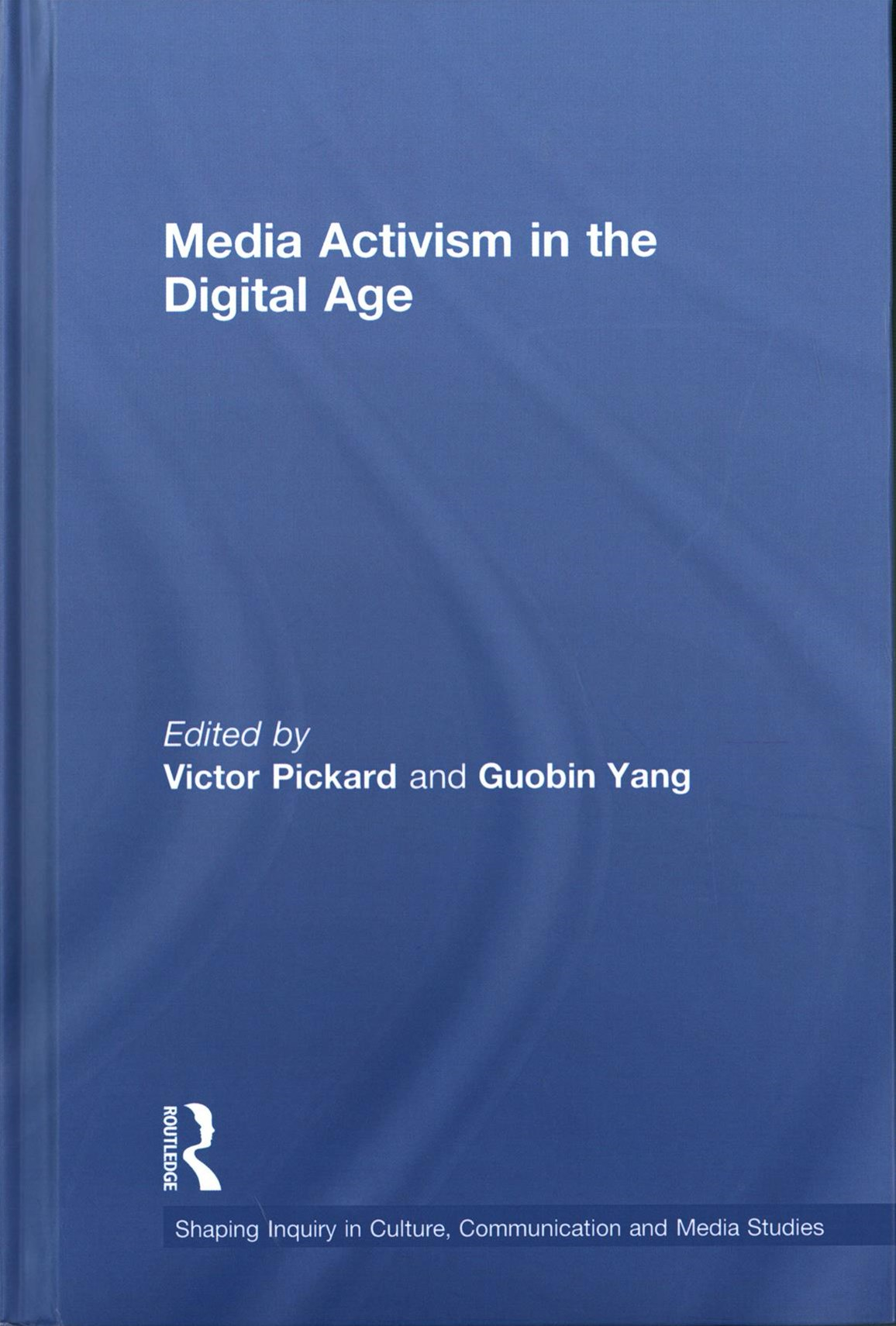 Media Activism in the Digital Age