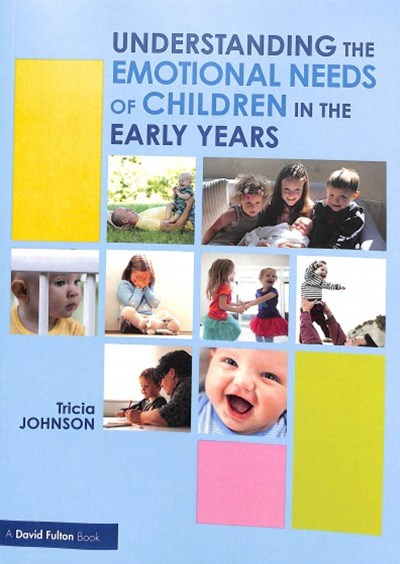 The Emotional Needs of Young Children