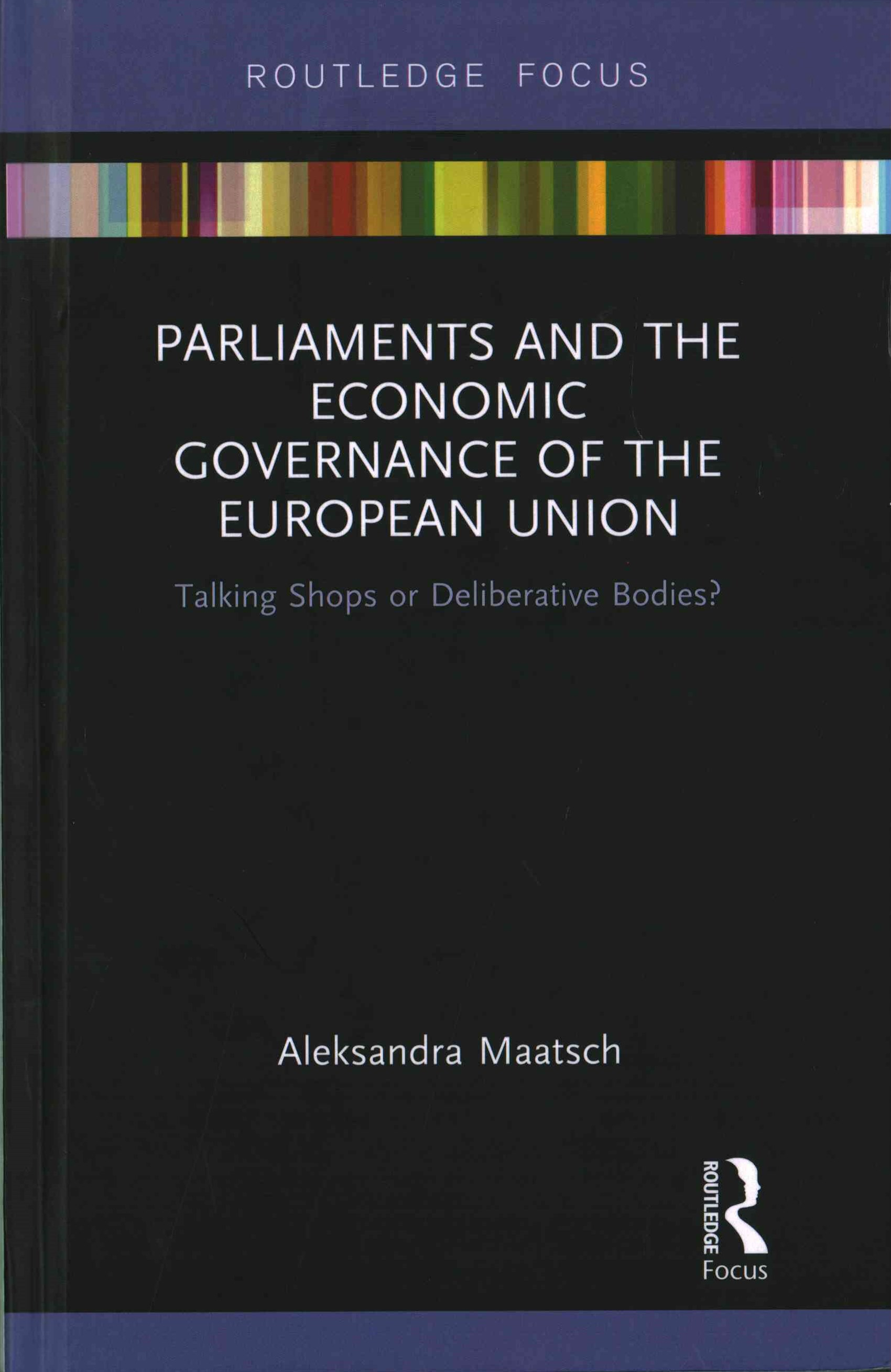 Parliaments and the Economic Governance of the European Union