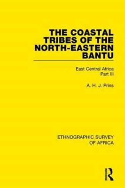 Coastal Tribes of the North-Eastern Bantu (Pokomo, Nyika, Teita)
