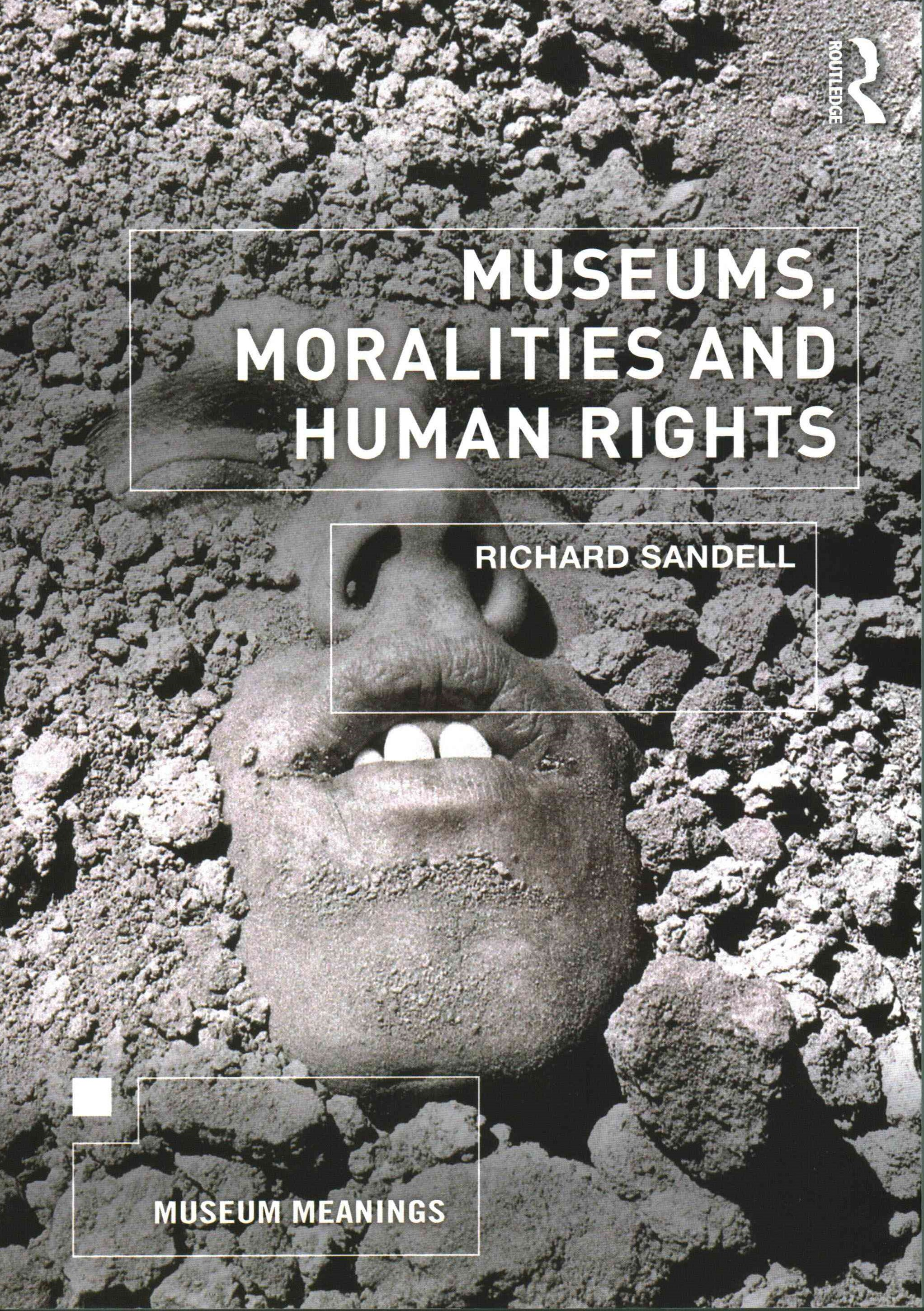 Museums, Moralities and Human Rights