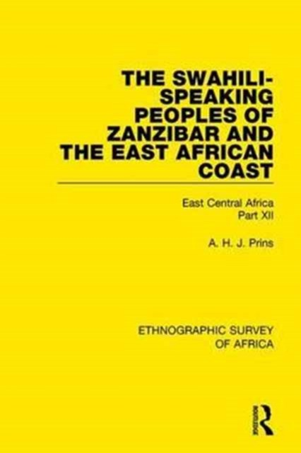 Swahili-Speaking Peoples of Zanzibar and the East African Coast (Arabs, Shirazi and Swahili)