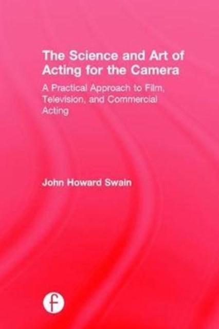 Science & Art of Acting for the Camera