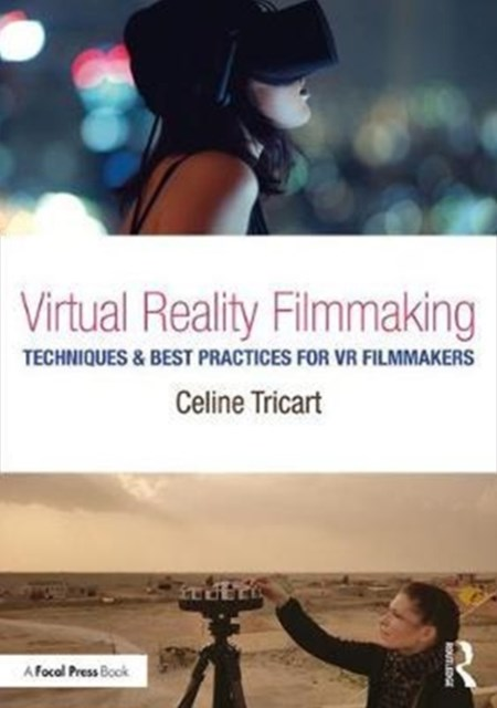 Virtual Reality Filmmaking