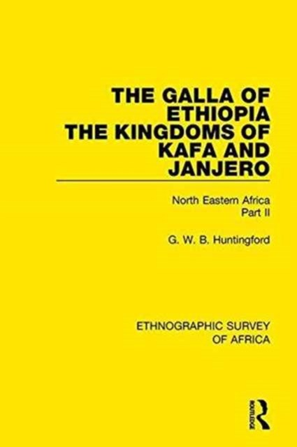 The Galla of Ethiopia; the Kingdoms of Kafa and Janjero