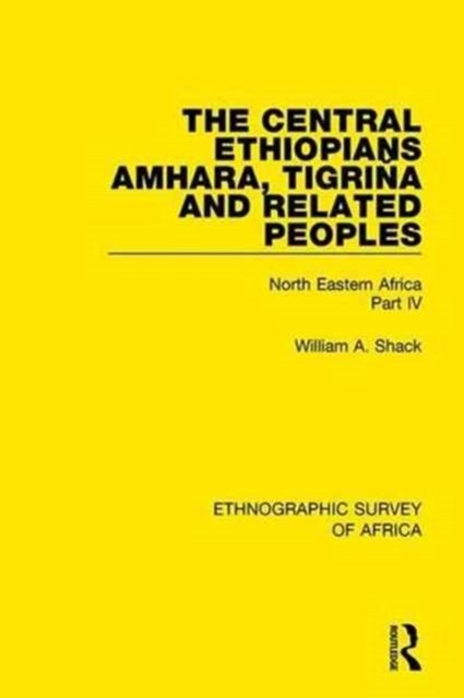 Central Ethiopians Amhara, Tigrina and Related Peoples
