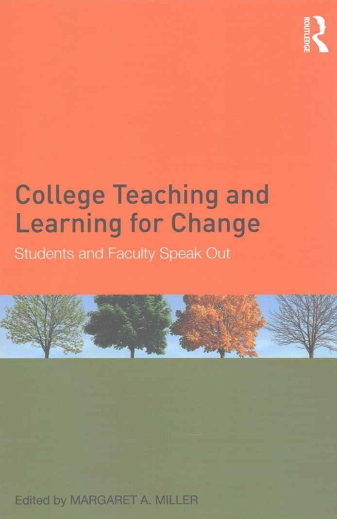 College Teaching and Learning for Change