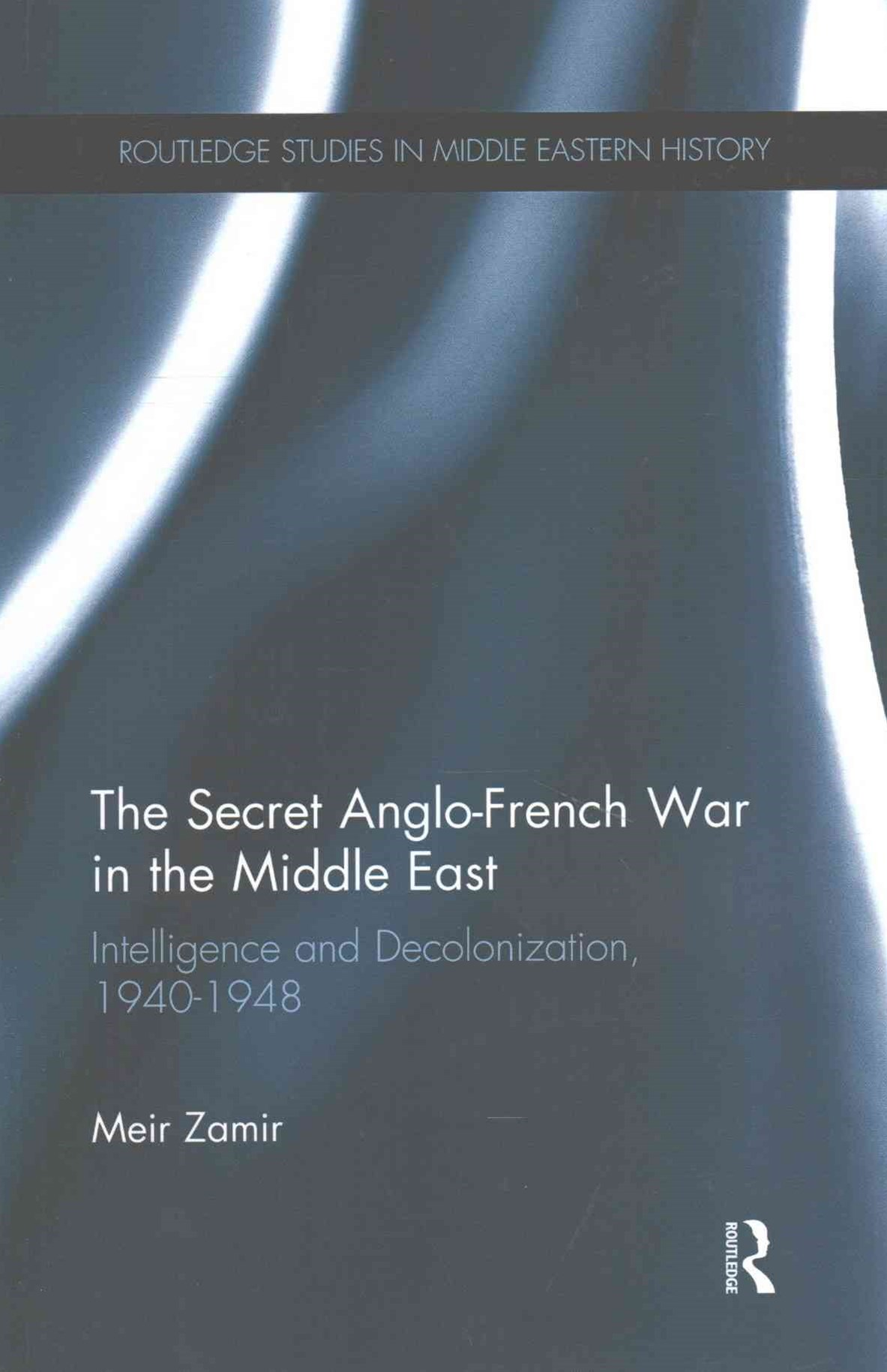 Secret Anglo-French War in the Middle East