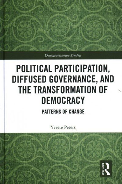 Diffused Democracy, Displaced Governance, and Political Participation