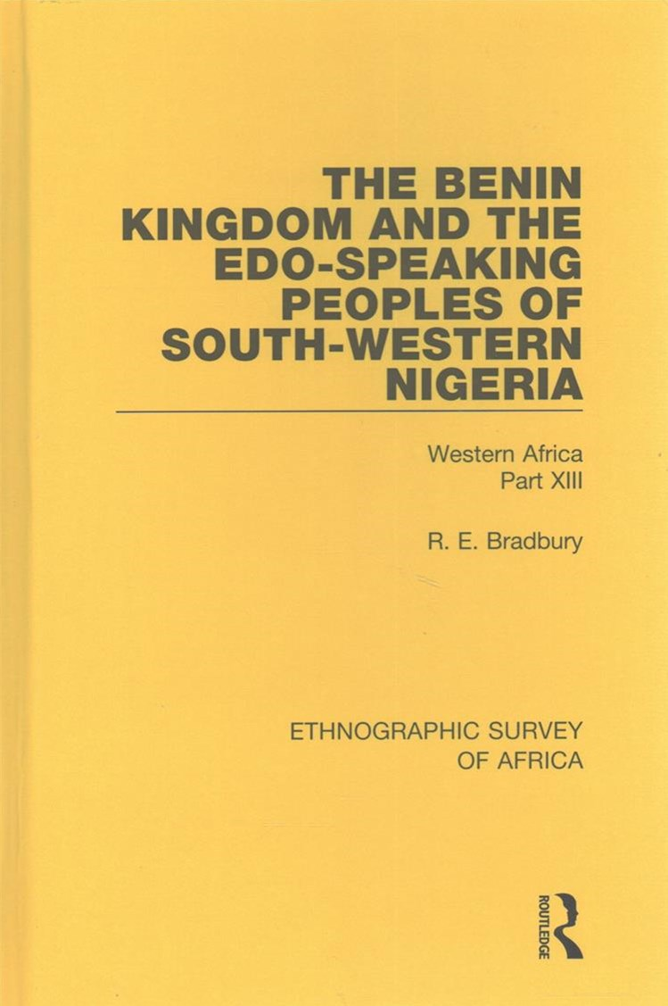 Benin Kingdom and the Edo-Speaking Peoples of South-Western Nigeria