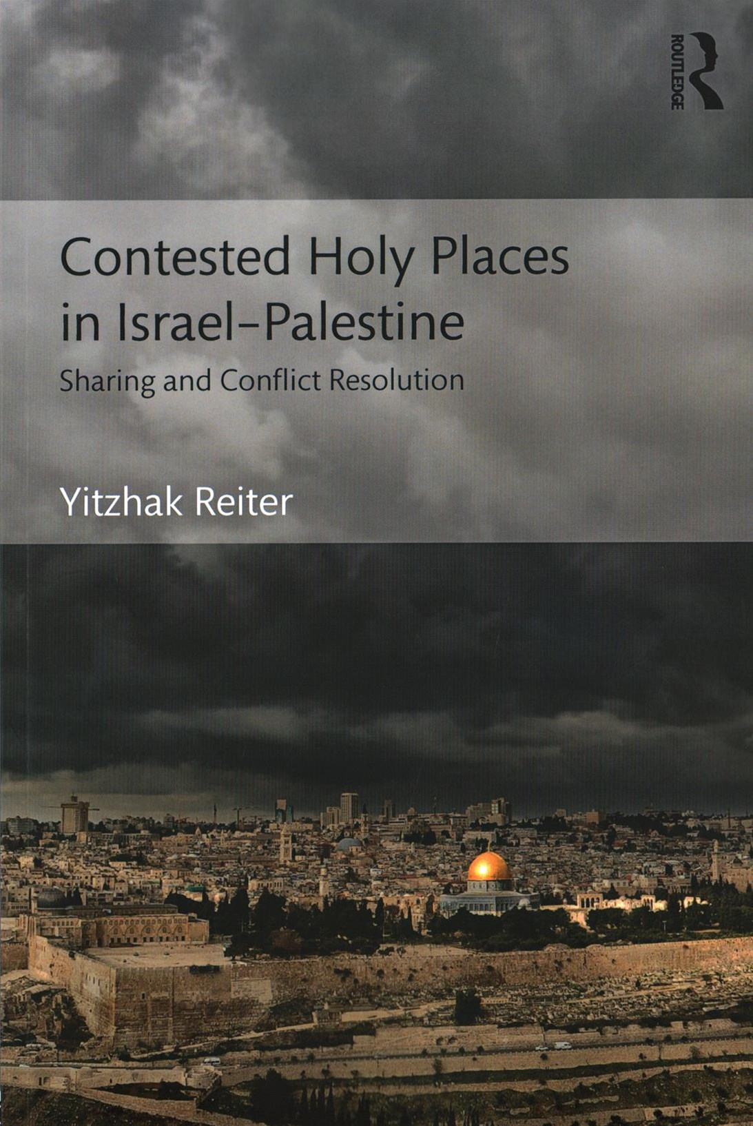 Contested Holy Places in IsraelGÇôPalestine