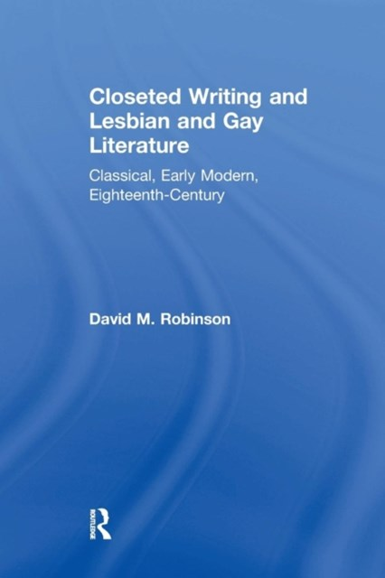Closeted Writing and Lesbian and Gay Literature