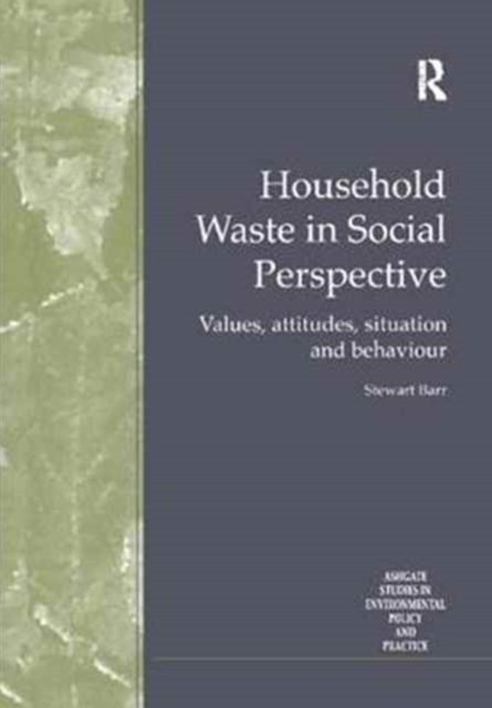 Household Waste in Social Perspective
