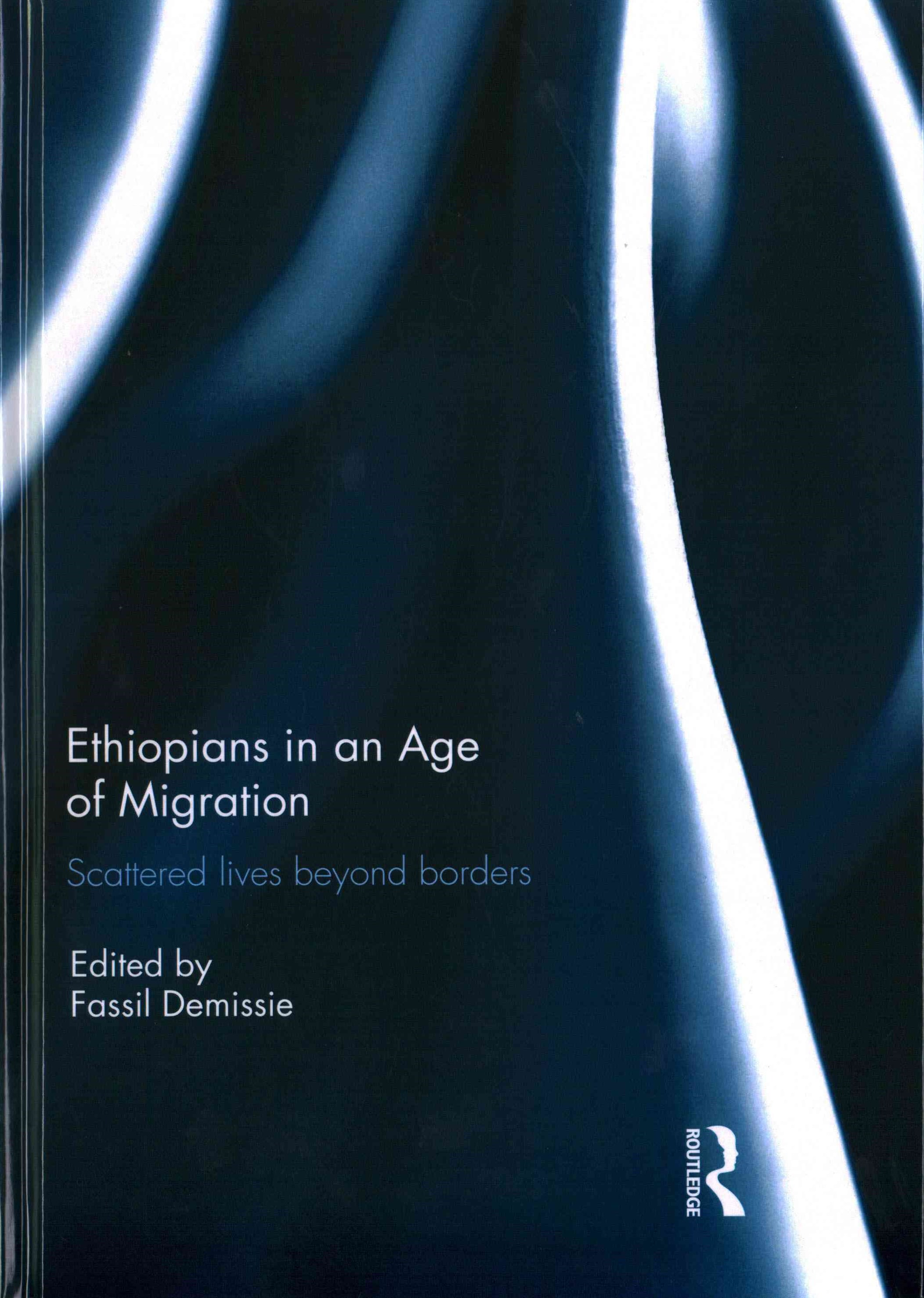 Ethiopians in an Age of Migration