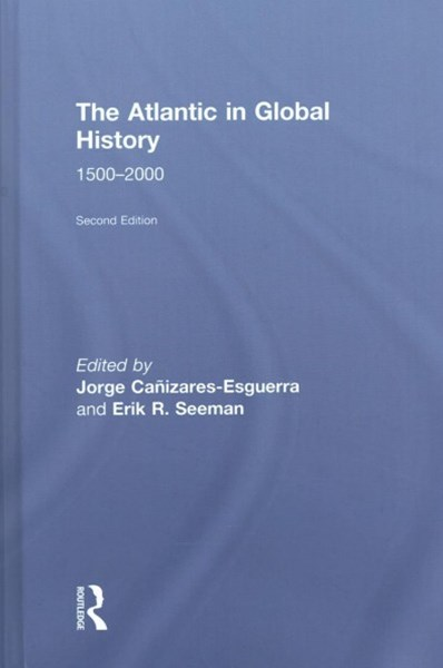The Atlantic in Global History 1500-2000
