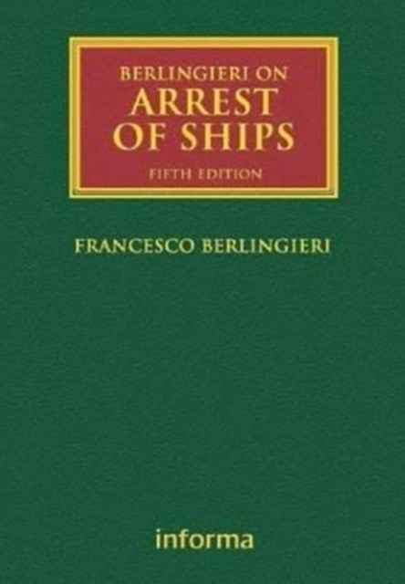 Berlingieri on Arrest of Ships