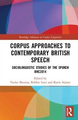Corpus Approaches to Contemporary British Speech
