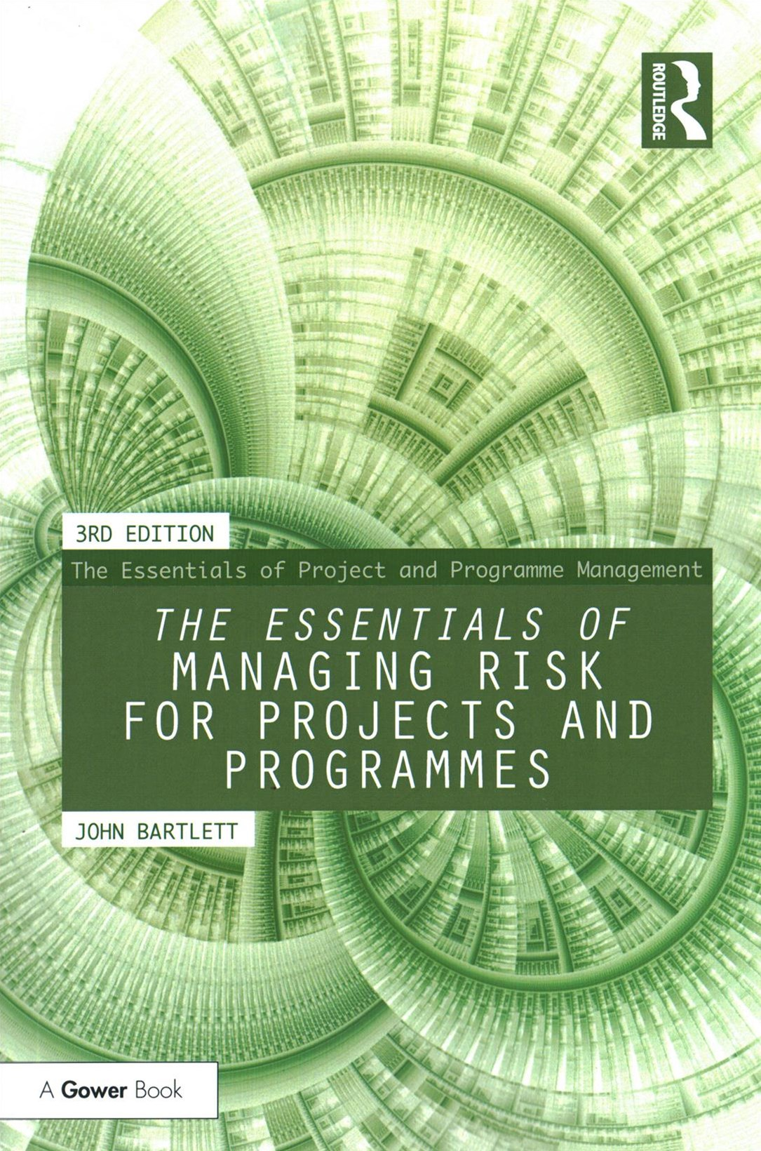 The Essentials of Managing Risk
