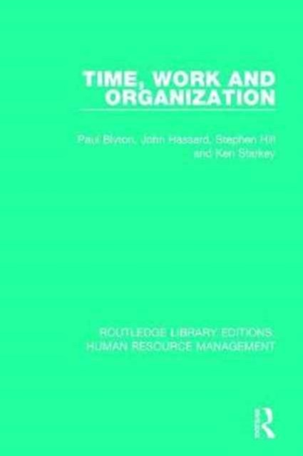 Time, Work and Organization