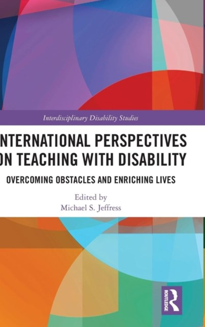 International Perspectives on Teaching With Disability