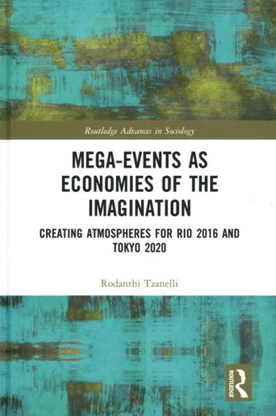 Mega-Events as Economies of the Imagination