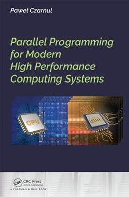 Parallel Programming for Modern High Performance Computing Systems