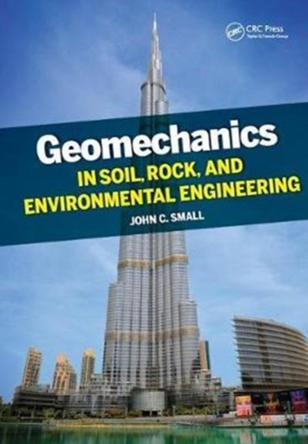 Geomechanics in Soil, Rock, and Environmental Engineering