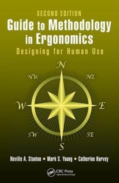 Guide to Methodology in Ergonomics