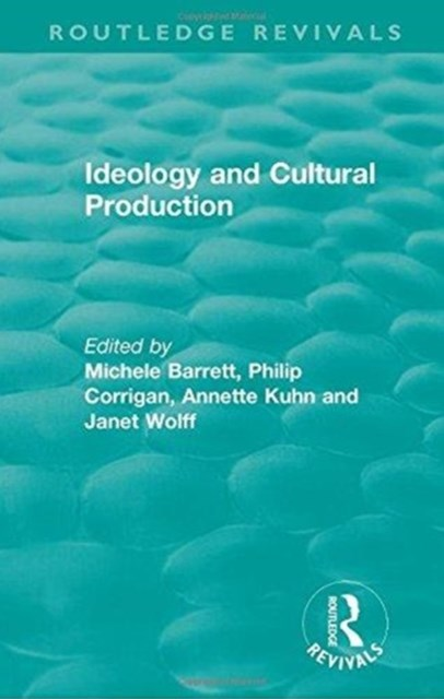 Ideology and Cultural Production