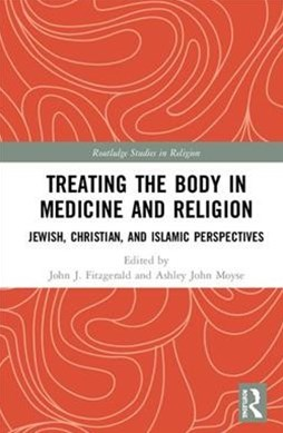 Treating the Body in Religion and Medicine