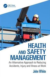 Health and Safety Management by John White (9781138500839) - PaperBack - Business & Finance Human Resource