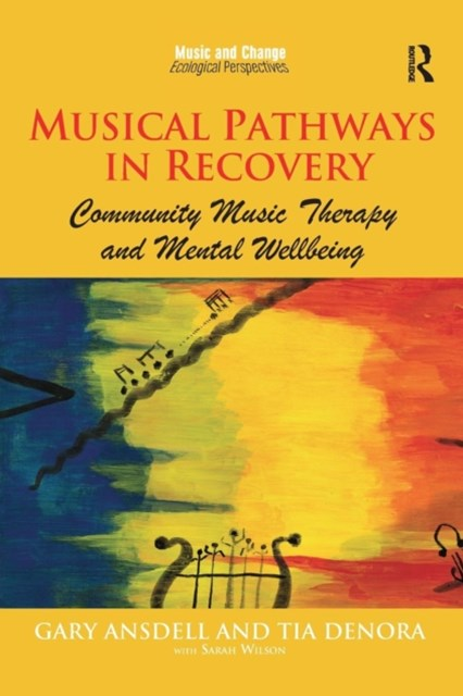 Musical Pathways in Recovery