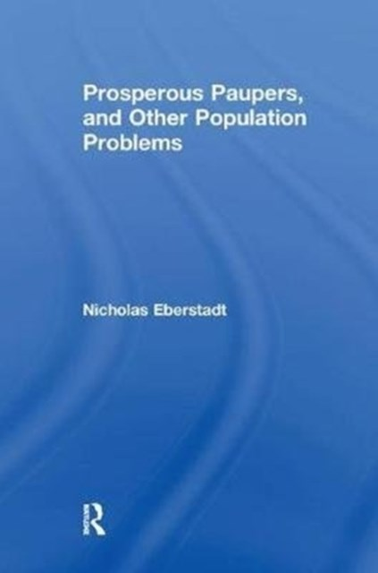 Prosperous Paupers and Other Population Problems