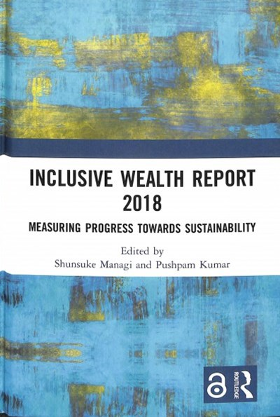 Inclusive Wealth Report 2018